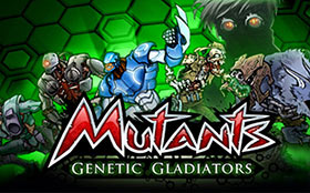 Mutants Genetic Gladiators